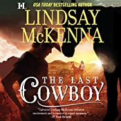 The Last Cowboy: Wyoming Series, Book 4 | Lindsay McKenna
