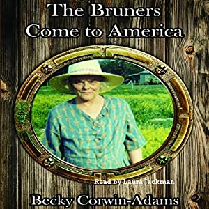 The Bruners Come to America Audiobook