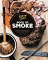 Buxton Hall Barbecue's Book of Smoke: Wood-Smoked Meat, Sides, and More