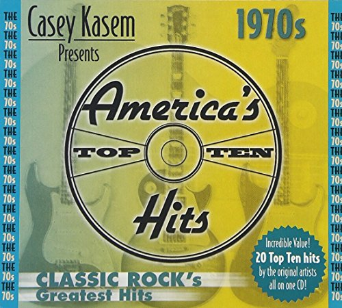 Casey Kasem presents: America's Top Ten - 1970s Classic Rock's Greatest Hits (Greatest Hits Classic Cd Rock)
