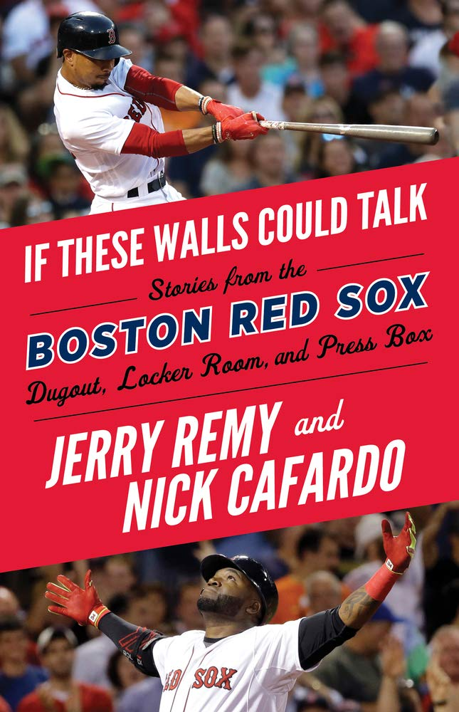 Image result for if these walls could talk boston red sox