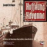 Hoffnung Havanna. Die Odyssee des Regensburger Kunstradfahrers Simon Oberdorfer | Joseph Berlinger