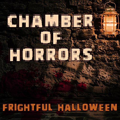 Chamber Of Horrors (Frightful Halloween)]()