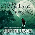 Madison's Song Audiobook by Christine Amsden Narrated by Melissa Reizian Frank