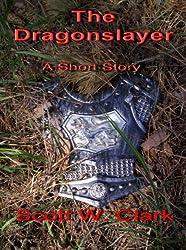 The Dragonslayer (English Edition)