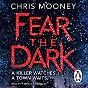 Fear the Dark | Chris Mooney
