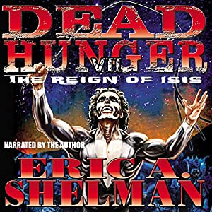 Dead Hunger VII: The Reign of Isis Audiobook