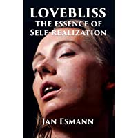 Lovebliss: The Essence of Self-realization