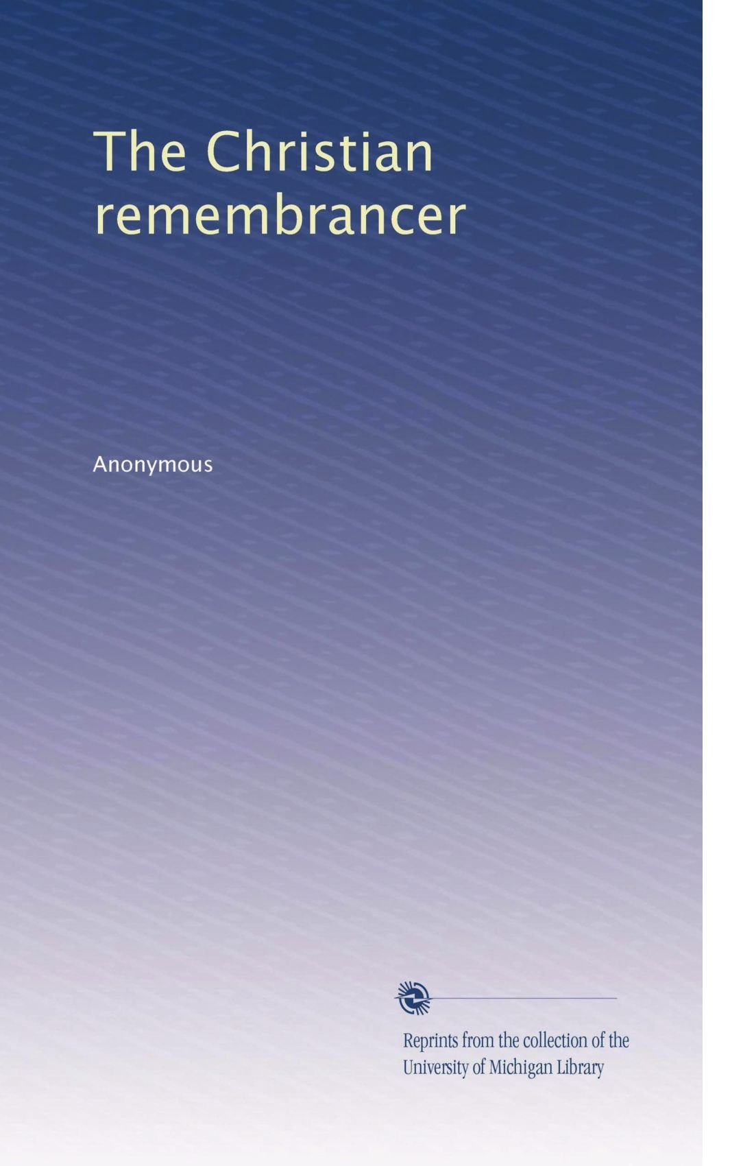 The Christian remembrancer ebook