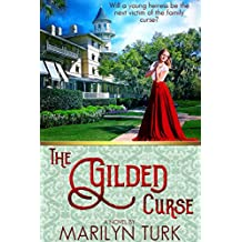 The Gilded Curse: Will the young heiress be the next victim of her family's curse?