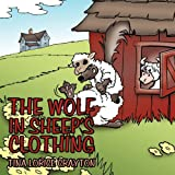 The Wolf in Sheep's Clothing, Tina Lorice (Anderson) Crayton, 1456730118