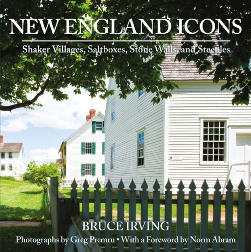 (New England Icons: Shaker Villages, Saltboxes, Stone Walls and Steeples)