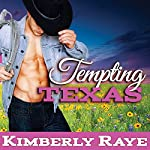 Tempting Texas: Rebel Moonshine Series, Book 3 | Kimberly Raye