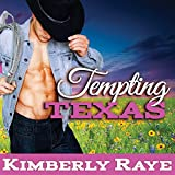 Tempting Texas: Rebel Moonshine Series, Book 3