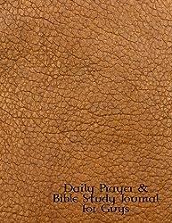 Daily Prayer & Bible Study Journal for Guys