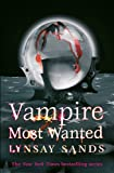 Vampire Most Wanted: Book Twenty
