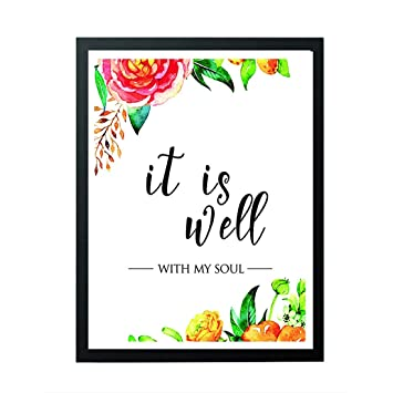 Amazoncom Signatives It Is Well With My Soul Printable Quote