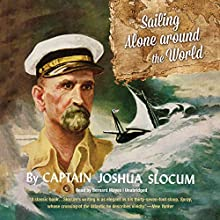 Sailing Alone Around the World Audiobook by Joshua Slocum Narrated by Bernard Mayes
