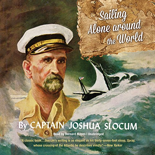 Sailing Alone Around the World by Blackstone Audio, Inc.