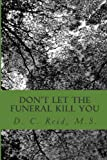 Don't Let the Funeral Kill You, D. Reid, 1495907201