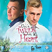 Don't Twunk with My Heart: Loving You, Book 2 | Renae Kaye
