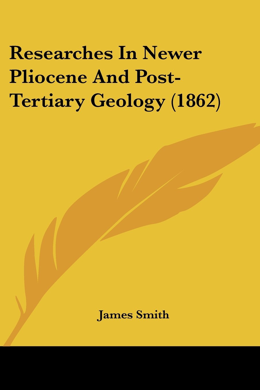 Download Researches In Newer Pliocene And Post-Tertiary Geology (1862) ebook