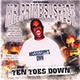 Ten Toes Down by Original Mr. Prime Suspect (2007-02-27)