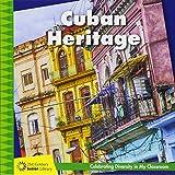 Cuban Heritage (21st Century Junior Library: Celebrating Diversity in My Classroom)
