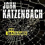 Die Grausamen | John Katzenbach