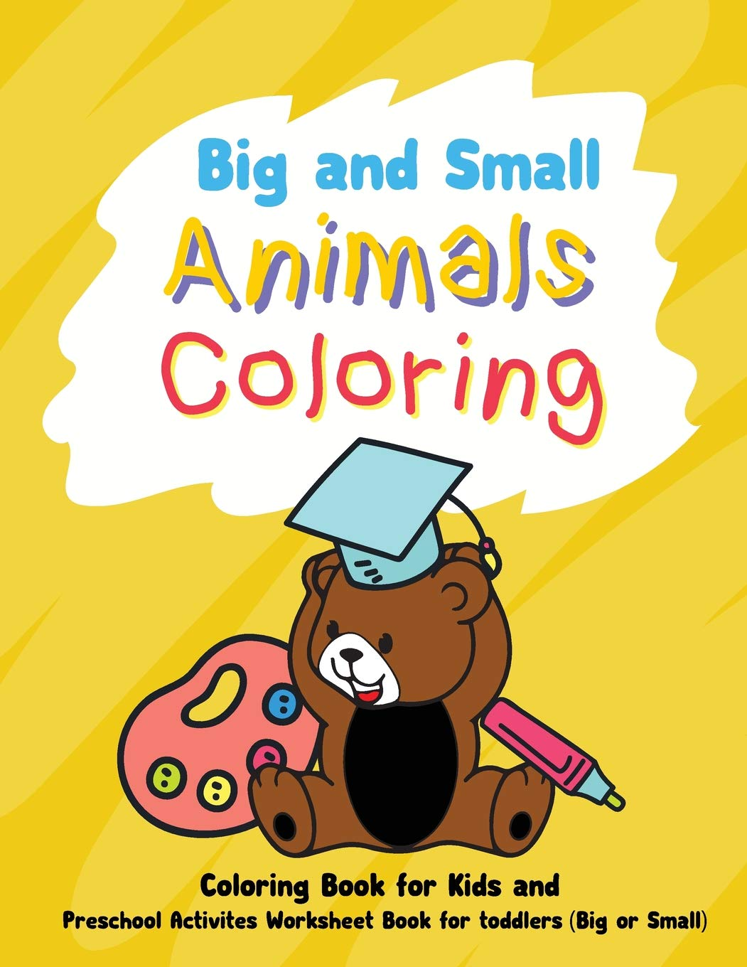 Big and Small Animals Coloring: Preschool Activities ...