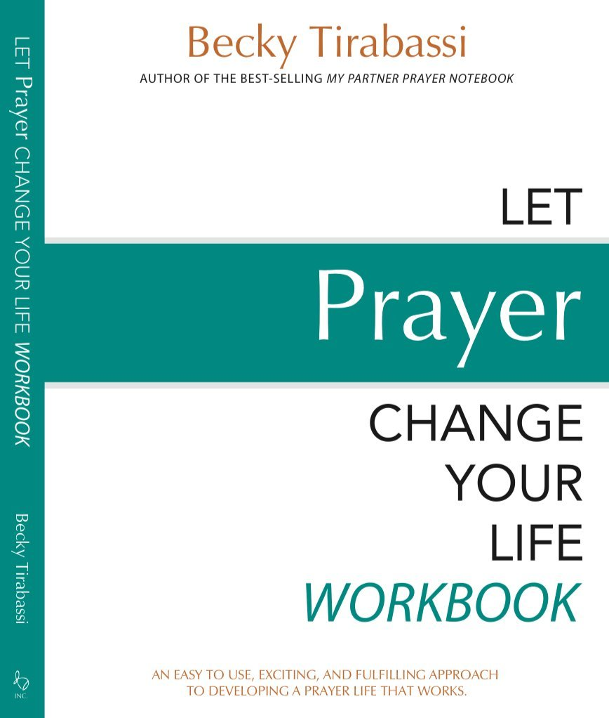 Workbooks prayer workbook : Let Prayer Change Your Life Workbook 5th Edition (Let Prayer ...