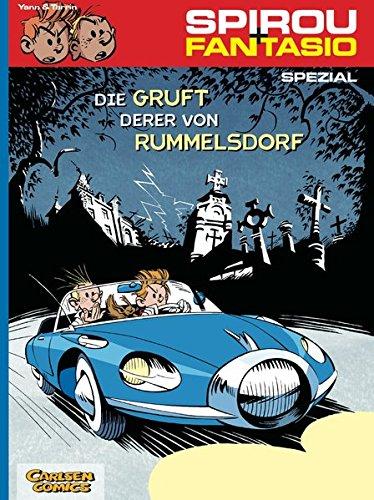 Spirou & Fantasio Spezial 6: Die Gruft derer von Rummelsdorf Taschenbuch – 25. April 2008 Yann Fabrice Tarrin Marcel Le Comte Carlsen