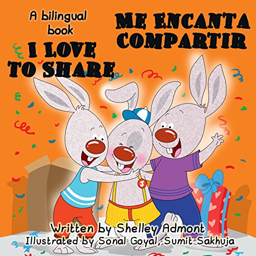 I Love  to Share-Me Encanta Compartir  (English Spanish Bilingual Collection) (Spanish Edition)