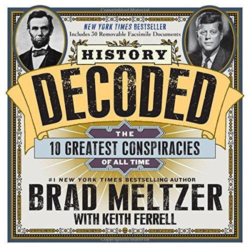 History Decoded: The 10 Greatest Conspiracies of All Time by Workman Publishing