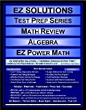 EZ Solutions - Test Prep Series - Math Review - Algebra - PRAXIS, Punit Raja SuryaChandra, 1605621927