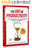 The Art of Productivity: Time Management is Life Management. Personal Development & Setting Goals  PLUS Monthly Calendar Planners