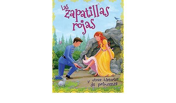 HISTORIAS DE PRINCESAS: LAS ZAPATILLAS ROJAS: VARIOS AUTORES: 9786076183571: Amazon.com: Books