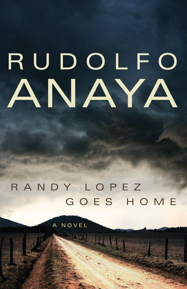 Download Randy Lopez Goes Home: A Novel (Chicana and Chicano Visions of the Américas Series) pdf epub