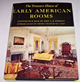 The Treasure House of Early American Rooms, John A. Sweeney, 0517249472