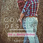 Reality Strikes: Cowboy Desires, Volume 3 | Aubrey Skye