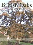 British Oaks, Michael Tyler, 1847970419