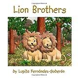 Lion Brothers, Lupita Fernandez-Soberon, 1497471508
