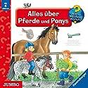 Alles über Pferde und Ponys (Wieso? Weshalb? Warum?) Hörspiel von Irmgard Eberhard, Andrea Erne, Valeska Schneider-Finke Gesprochen von: div.