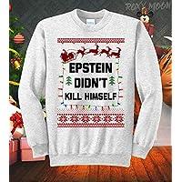Epstein Didn't Kill Himself Holiday Ugly Christmas Sweatshirt Xmas Holiday Sweater
