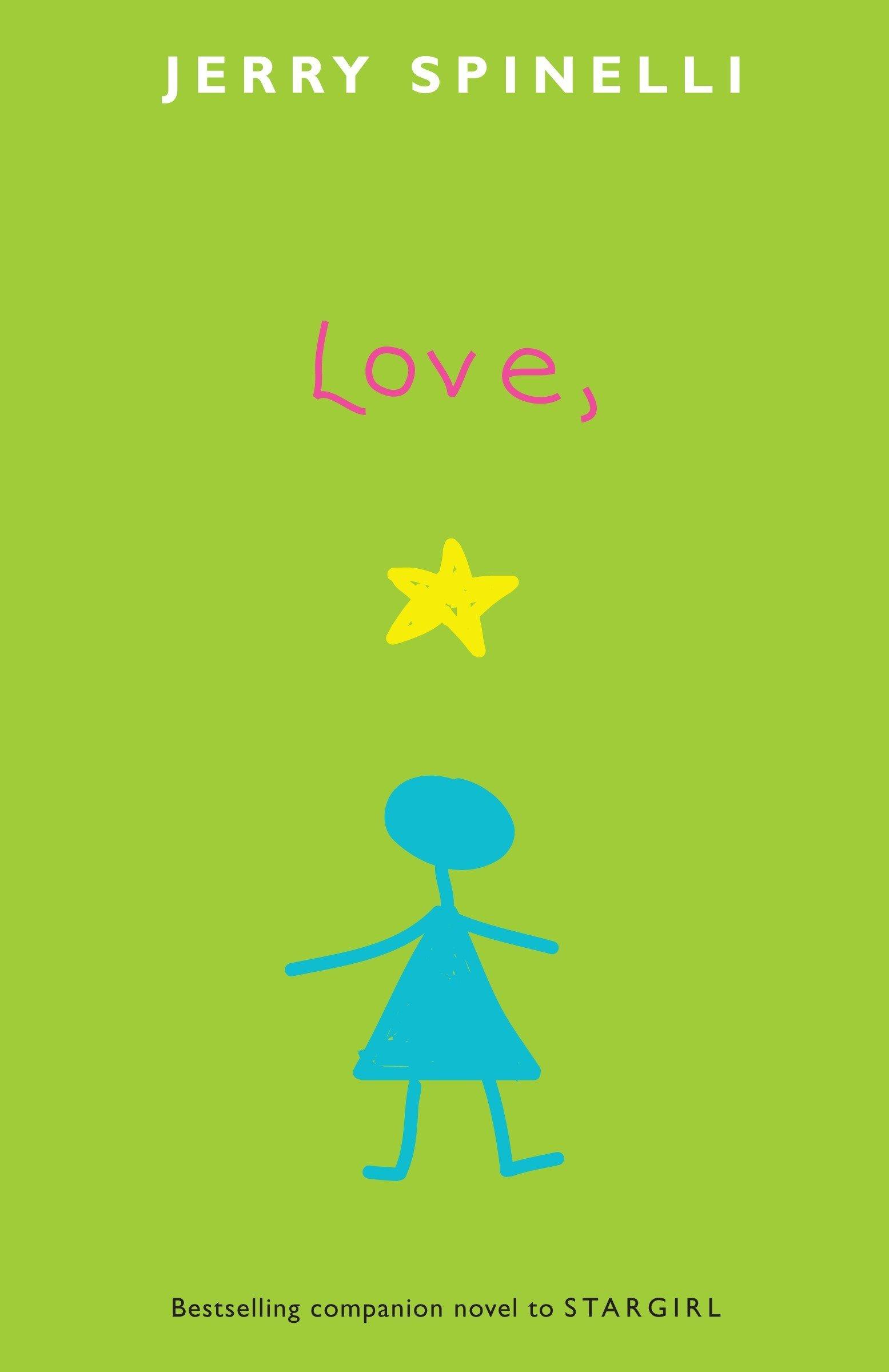 Love, Stargirl (Stargirl Series)