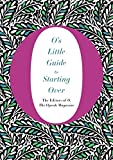 img - for O's Little Guide to Starting Over (O s Little Books/Guides) book / textbook / text book
