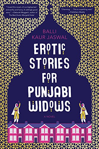 Image of Erotic Stories for Punjabi Widows: A Novel