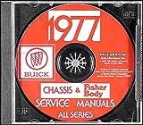 1977 BUICK REPAIR SHOP & SERVICE MANUAL & FISHER BODY MANUAL CD INCLUDES: Skyhawk, Skylark, Century, Regal, LeSabre, Estate Wagon, Electra, and Riviera.. 77