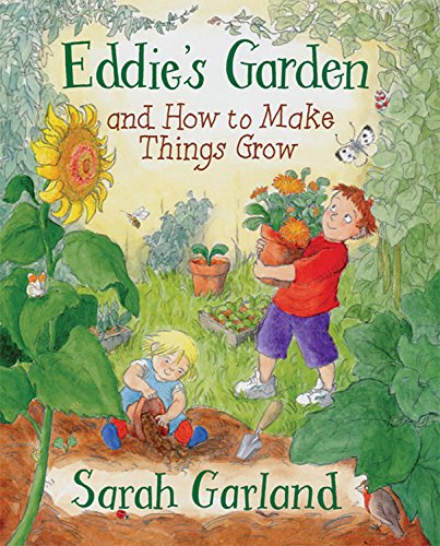 Download Eddie's Garden and How to Make Things Grow pdf