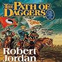 Path of Daggers: Book Eight of The Wheel of Time | Livre audio Auteur(s) : Robert Jordan Narrateur(s) : Michael Kramer, Kate Reading